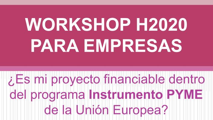 Taller gratuito H2020 Instrumento PYME para empresas